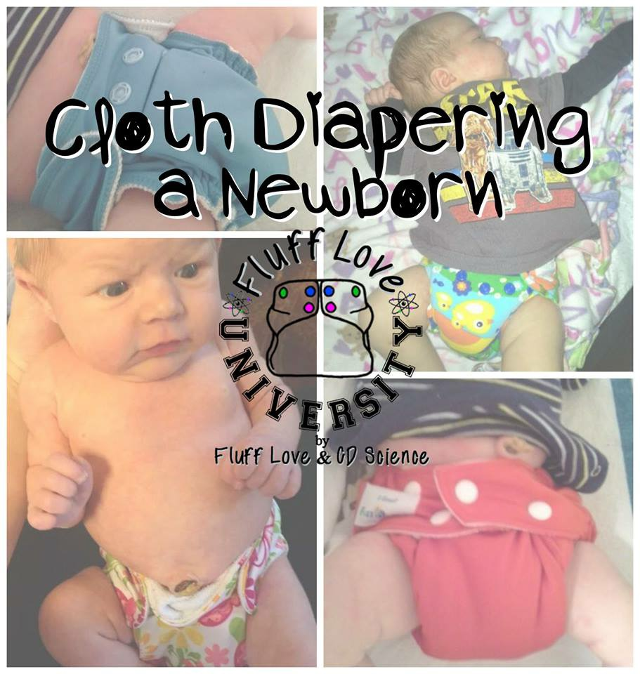 Fluff Love University | Cloth Diapering a Newborn